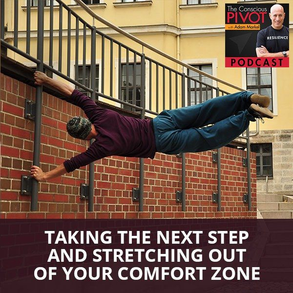 Taking The Next Step And Stretching Out Of Your Comfort Zone With Keith Leon