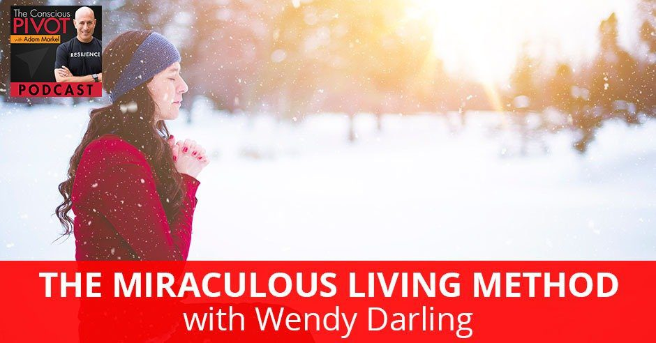 PR 058 | Miraculous Living Method