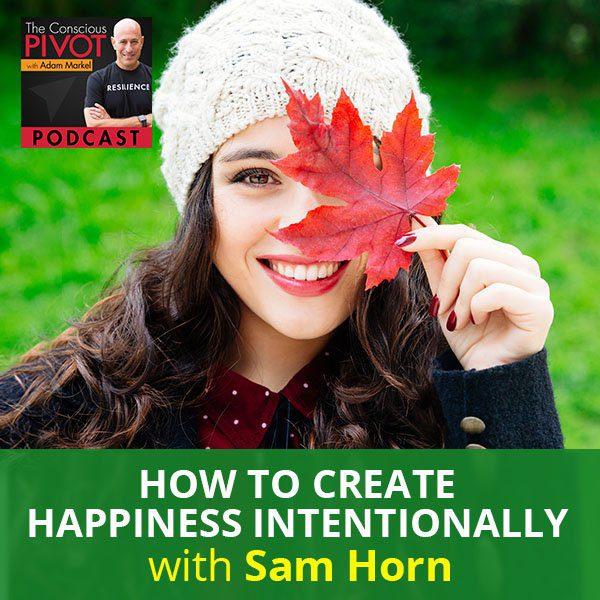 PR 78 | Create Happiness Intentionally
