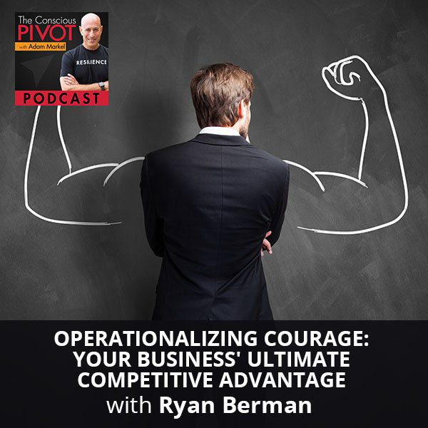 PR 96 | Operationalizing Courage